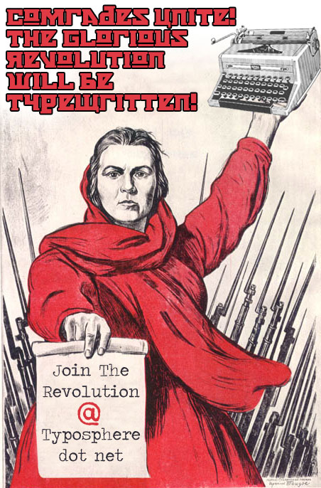 typewritten revolution post Unite For The Glorious Revolution! (a new Propaganda Poster)