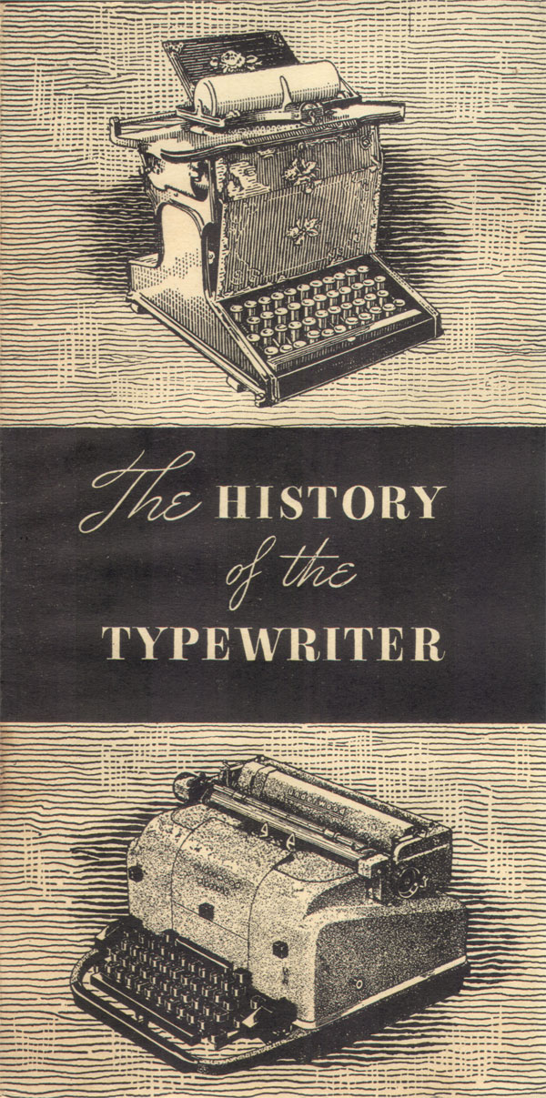 History of the Typewriter00 The History of the Typewriter (Underwood Corp, 1950)